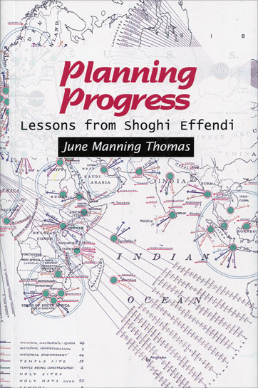 Planning Progress: Lessons from Shoghi Effendi