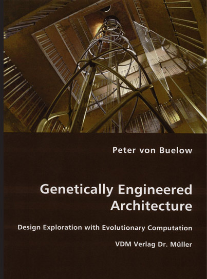 Genetically Engineered Architecture by Peter von Buelow
