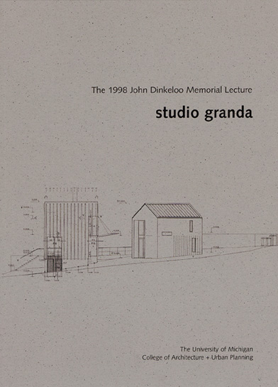 Studio Granda - Dreams and Other Realities - Dinkeloo Lecture