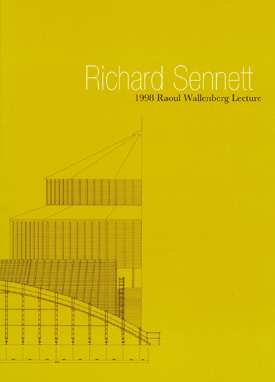 Richard Sennett - The Spaces of Democracy - Wallenberg Lecture