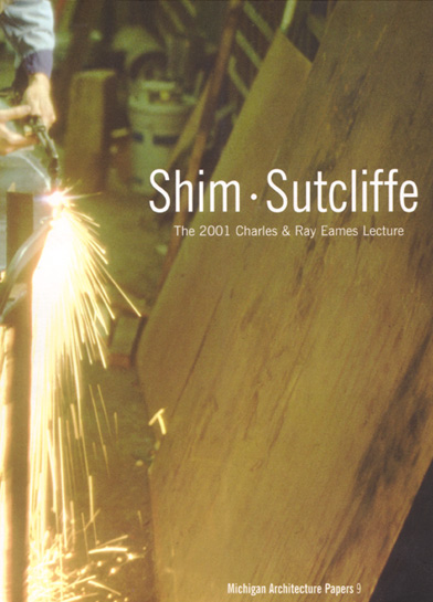 Shim · Sutcliffe - Charles & Ray Eames Lecture
