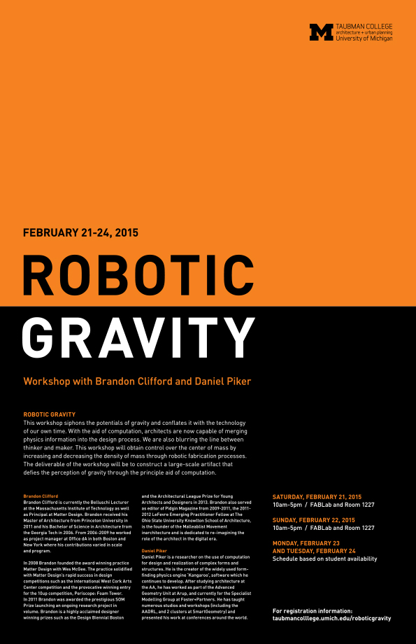 Robotic Gravity Workshop With Brandon Clifford And Daniel Piker