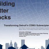 Building Better Blocks: Transforming Detroit's CDBG Subrecipient System