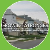 Growing Stronger: A Plan for the Future of Detroit's Community Development Corporation System