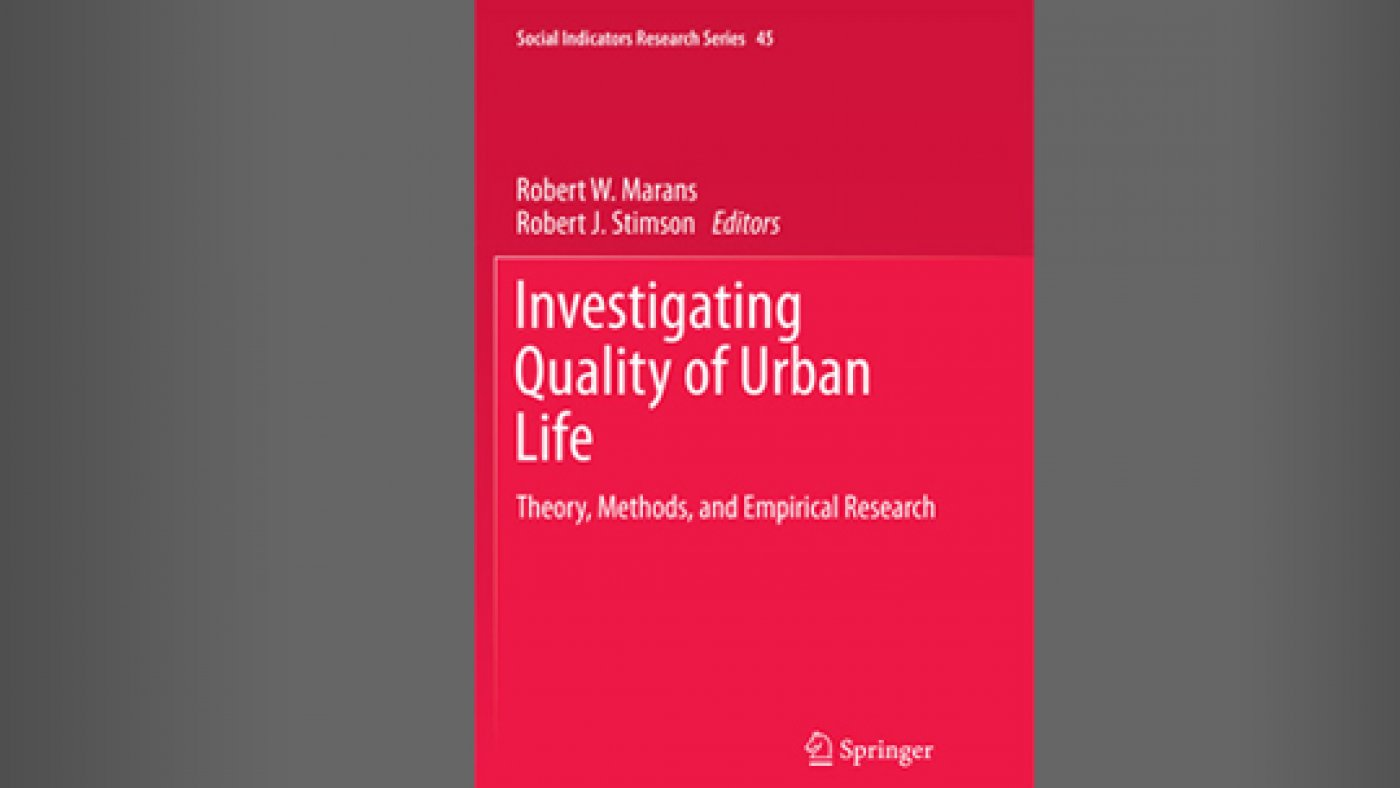 Investigating Quality of Urban Life: Theory, Methods, and Empirical Research