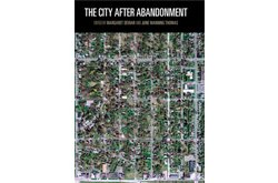 The City After Abandonment
