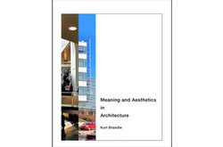 Meaning and Aesthetics in Architecture